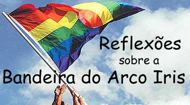 Reflexões acerca da bandeira arco-íris